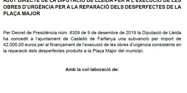 Ajut directe de la Diputació de Lleida per a l'execució de les obres d'urgència per a la reparació dels desperfectes de la Plaça Major